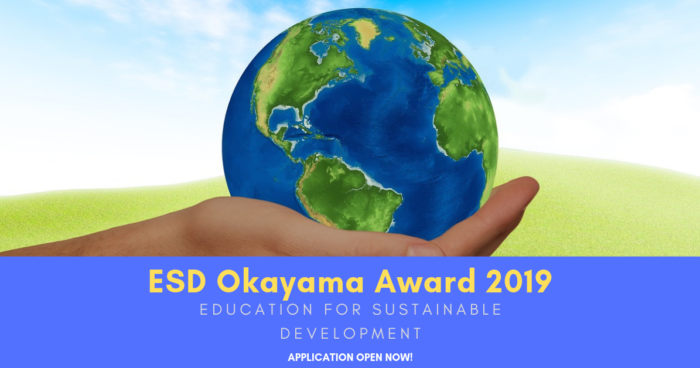 """Applications Open for """"Education for Sustainable Development (ESD) Okayama Award 2019"""""""